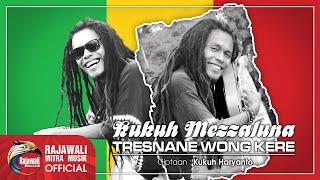 Kukuh Mezzaluna - Tresnane Wong Kere - Official Music Video