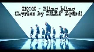 Video IKON - Bling bling (lyrics with indo translate) download MP3, 3GP, MP4, WEBM, AVI, FLV Januari 2018