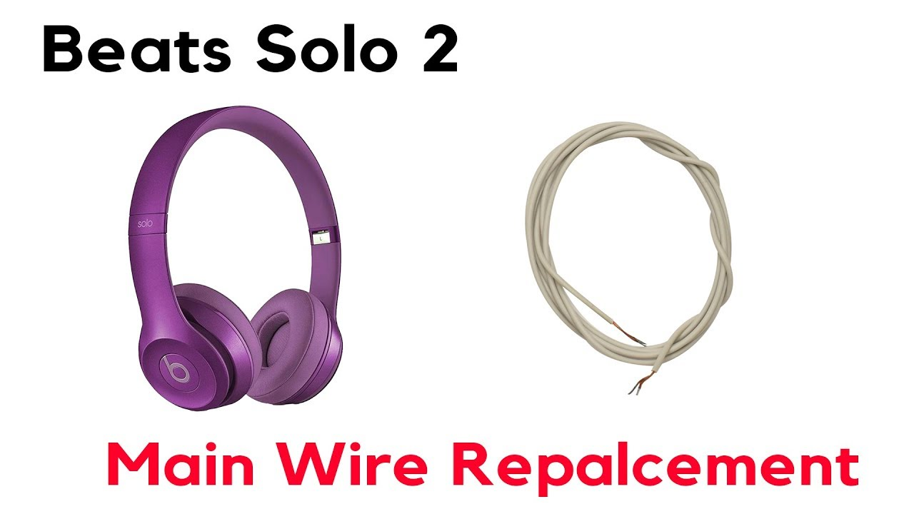 How To Fix Beats Solo 2 Wired Internal Wire Repair Right Side Not Working One Side No Sound Audio Youtube