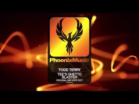 Todd Terry - Tee's Ghetto Blaster (Original Mix Web Edit) [Phoenix Music]
