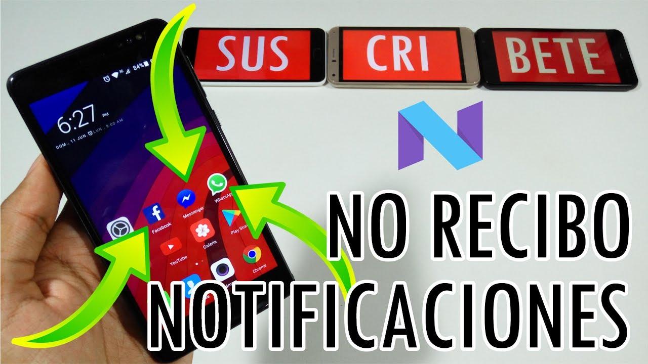 SOLUCIÓN 2018 - No me llegan las Notificaciones de Whatsapp en ...