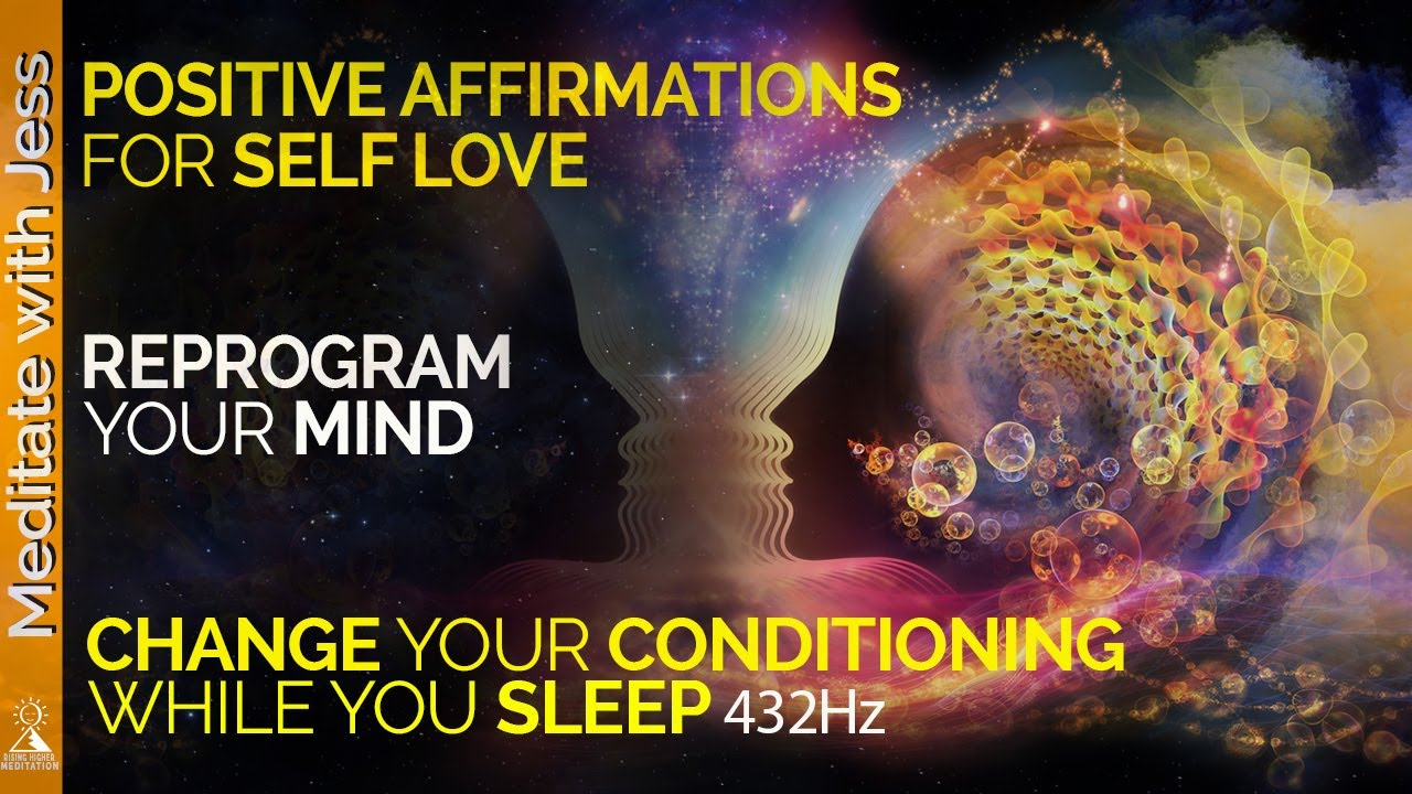 Reprogram Your Mind While You Sleep  Positive Affirmations for Self Love   Healing 432Hz