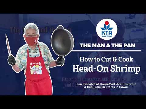 The Man & The Pan - how to cut & cook Head-On Shrimp
