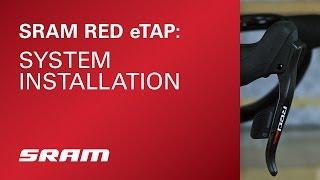 SRAM RED eTAP System Installation