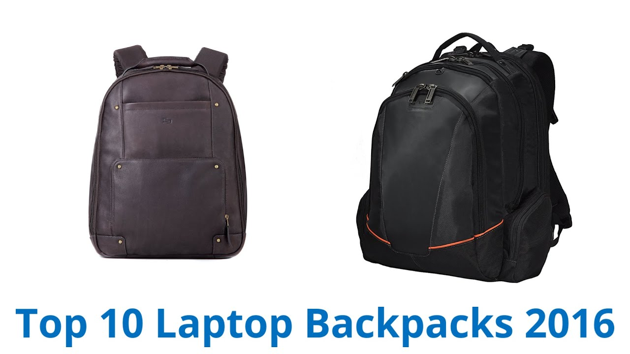 10 Best Laptop Backpacks 2016 - YouTube