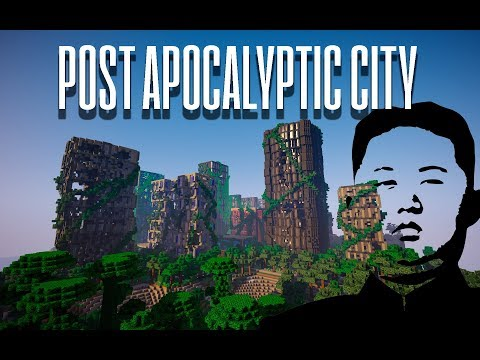 MINECRAFT - POST APOCALYPTIC CITY