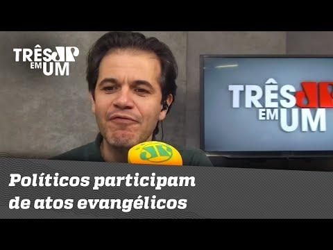 Políticos Participam De Atos Evangélicos