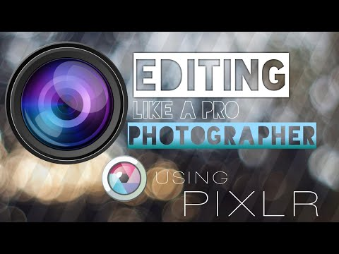 How To Edit Photos On Pixlr Like A Pro Using A Mobile Phone