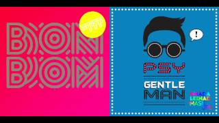 Sam & The Womp vs. PSY - Bom Bom Gentleman