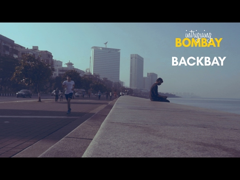 07. Intriguing Bombay - Backbay