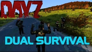 THE 5 MUSKETEERS (Dual Survival) - DayZ Standalone 0.60