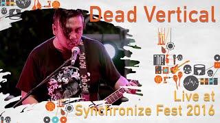 Dead Vertical live at SynchronizeFest - 29 Oktober 2016