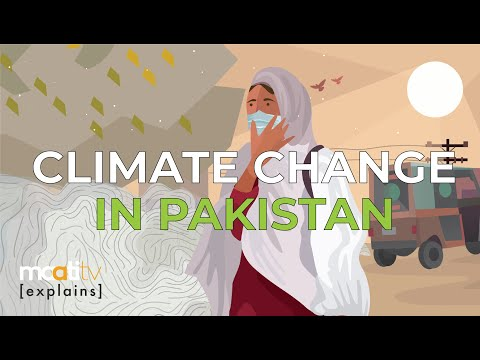 Maati Explains   Climate Change In Pakistan   Ep 1