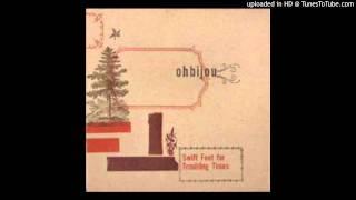 Ohbijou - The Woods