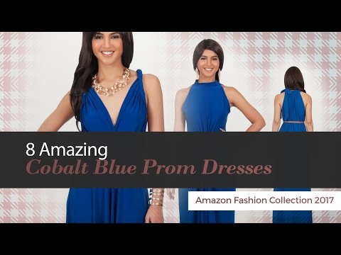 8 Amazing Cobalt Blue Prom Dresses Amazon Fashion Collection