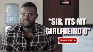MY GIRLFRIEND HATES MY CAR  Funny Video with Falz the Bad Guy