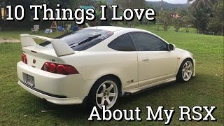 10 things i love about my rsx