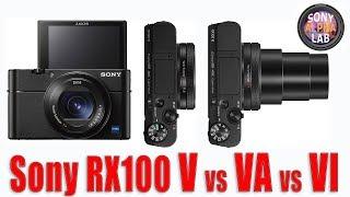 Sony RX100 V vs RX100 VA vs RX100 VI - Quick Version!!
