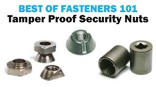 Tamper Proof Security Nuts - Shear & Tri-Groove Nuts | Fasteners 101