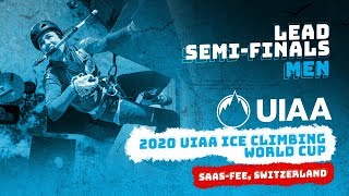 LIVE | Saas-Fee, Switzerland | Men's Lead Semi-Finals | 2020 UIAA Ice Climbing World Cup