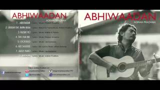 "Adrian Pradhan - Chopsticks | New Audio / Video ""ABHIWAADAN"""