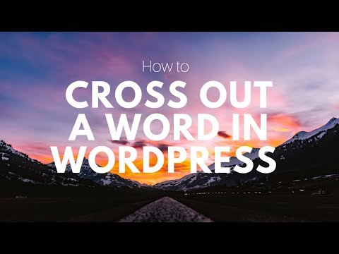 How To Put A Line Through A Word In Wordpress Text Editor