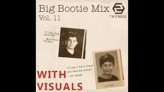 Two Friends - Big Bootie Mix #11 w/Music Videos & extras