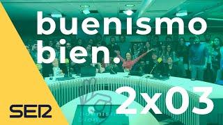 Buenismo Bien | 2x03 | Twitter Bien