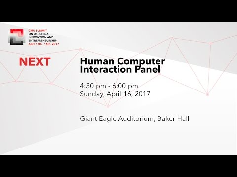 6th CMU Summit - Human Computer Interaction Panel