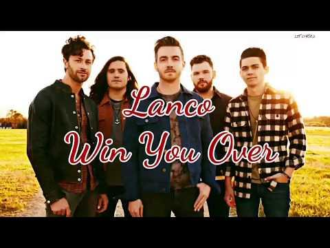 Lanco - Win You Over (Lyrics)