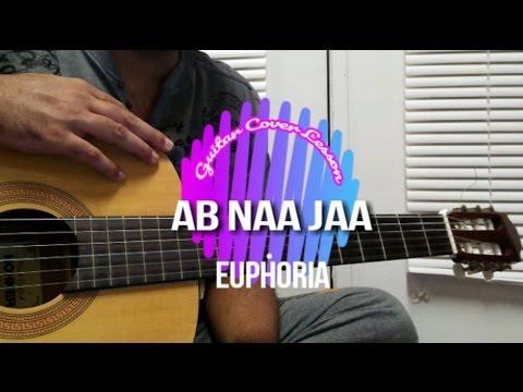 Ab Na Jaa | Euphoria | Guitar Cover Lesson