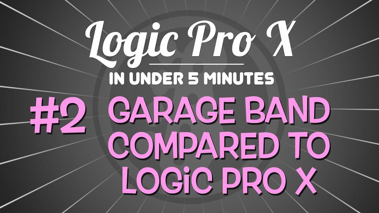 Logic Pro X v/s GarageBand – Which Software is Better?