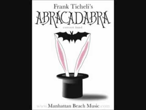 AbracadabraFrank Ticheli