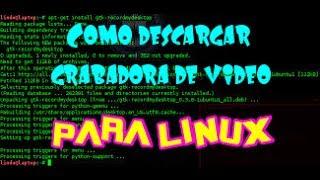 Gambar cover Como descargar grabadora de videos para linux MRGonza