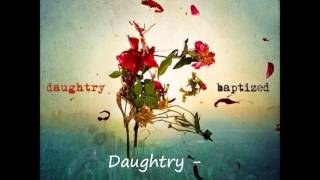 Daughtry - The World We Knew [With lyrics in the description]