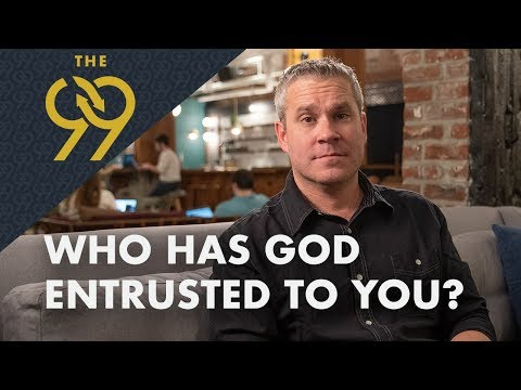 Who Has God Entrusted to You?