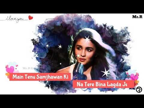 Main Tenu Samjhawan Ki Lyrics – Humpty Sharma Ki Dulhania | Arijit Singh, Shreya Ghoshal