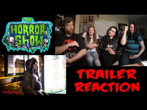 """""""Prevenge"""" 2017 Trailer Reaction - The Horror Show"""
