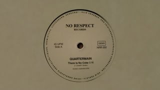 Quartermain - There Is No Coke