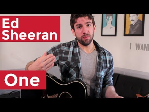 Ed Sheeran - One (Guitar Chords & Lesson) by Shawn Parrotte