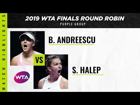 Bianca Andreescu Vs. Simona Halep | 2019 WTA Finals | WTA Highlights