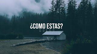 Doedo // ¿Como Estás? // Vídeo Lyrics