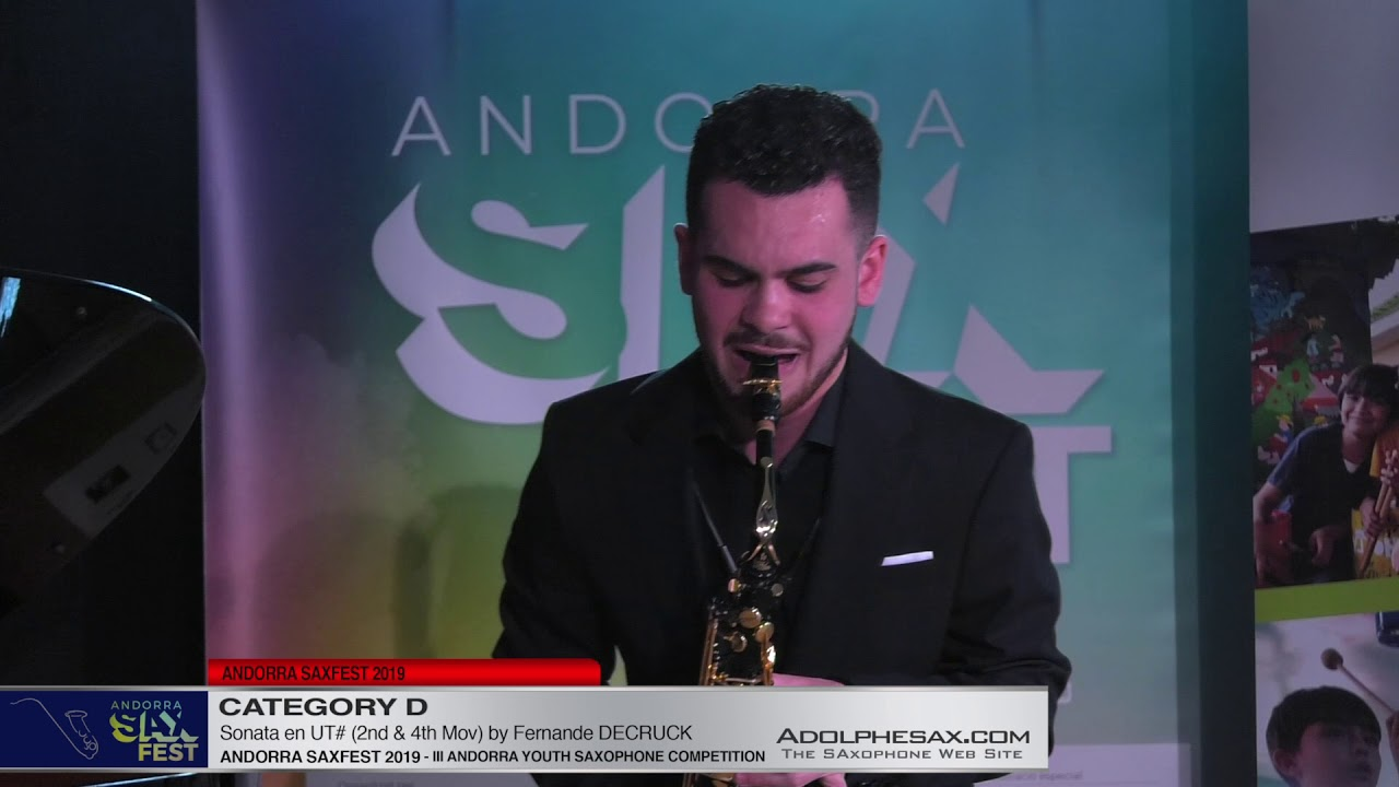 Andorra saxfest 2019 - Youth Competition - Diego García Vargas - Sonate by Fernande Decruck