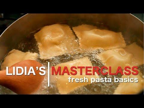 Lidia's Master Class: Fresh Pasta Basics
