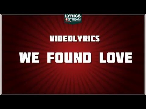 We found love - Rihanna tribute - Lyrics