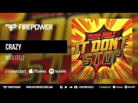 Nato Feelz - Crazy [Firepower Records - Dubstep]
