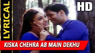 Kiska Chehra Ab Main Dekhu With Lyrics|Jagjit Singh,Alka Yagnik | Tarkieb Songs| Tabu, Milind Soman