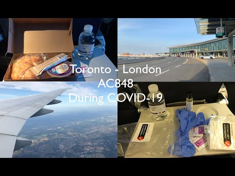 Flying During A PANDEMIC: Air Canada Toronto YYZ - London LHR