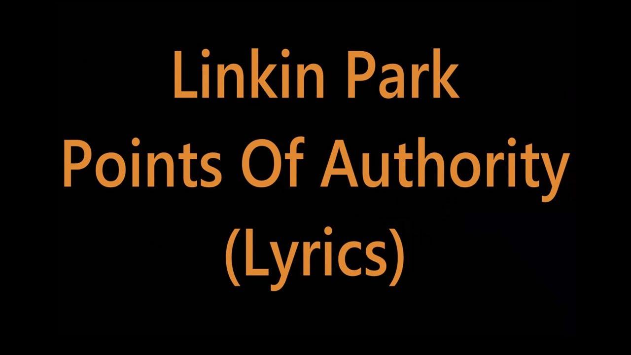 Linkin Park Points Of Authority Lyrics Youtube