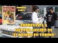 "Entrevista a Héctor de ""El mundo en Torino"""